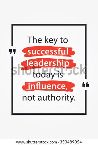 Leadership motivate quote poster design. Inspirational typography quote. Motivational quote. Vector typography quotes design illustration. Positive phrases typography poster. Leadership poster. - stock vector