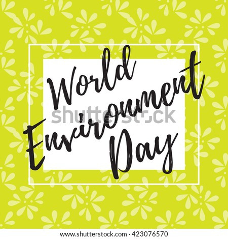 Leaf pattern for World Environment Day. World environment day vector card, poster.  - stock vector
