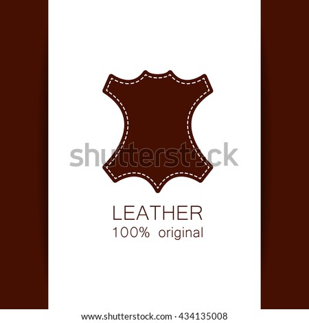 Leather - 100% original. Template sign for the label, logo, advertising, products made of leather. Leather logo. Vector template.