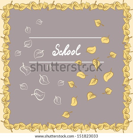 leaves falling, border, frame, school - hand drawn text, autumn