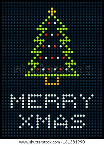 LED display with a Christmas tree and Merry Xmas message - stock vector