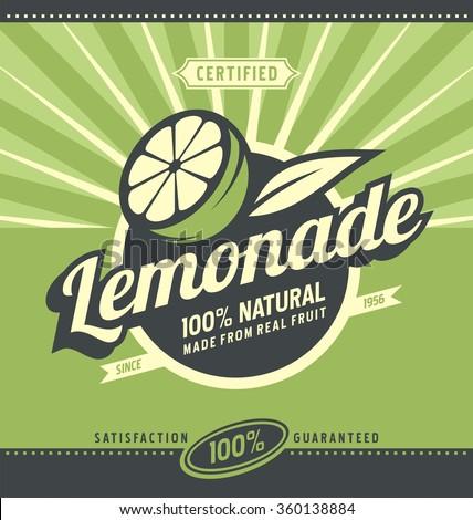 Lemon slice and lemonade - retro poster design for 100 percent natural drink. Vintage label for organic fruit product.  - stock vector