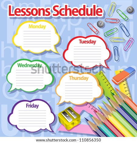 Lessons schedule background. Speech bubbles, buttons, paper clips, pencils, rulers. Grouped for easy editing.