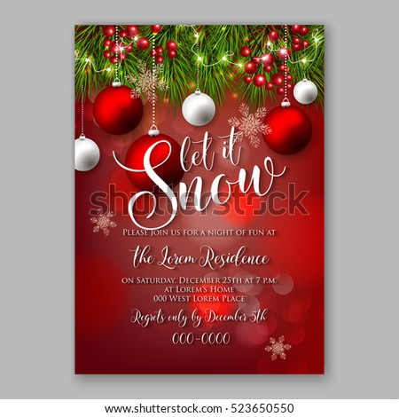 Let it Snow Christmas Party Invitation Poster with fir and pine branches red berries, red and silver balls decorations on red background