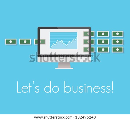 Let's do business. Concept for internet commerce, stock exchange - stock vector