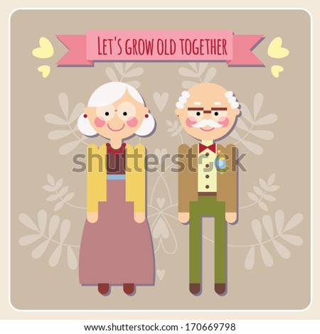 Let's grow old together - Happy Valentine card - stock vector