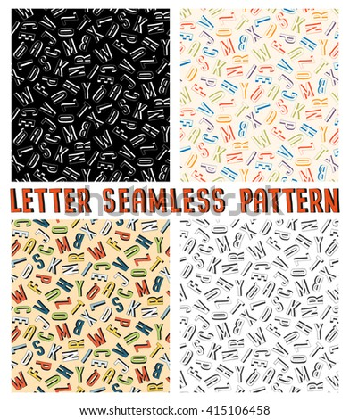 Letter seamless pattern in four versions. - stock vector