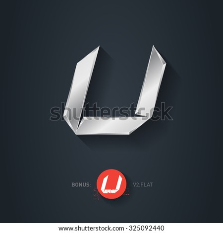 Letter U, Vector silver font. Elegant Template for company logo. Metallic Design element or icon. Pseudo origami style, including flat version. - stock vector