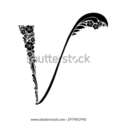 Letter V isolated on white. Romantic letter of beautiful flowers. Floral Alphabet. Vector Illustration - stock vector