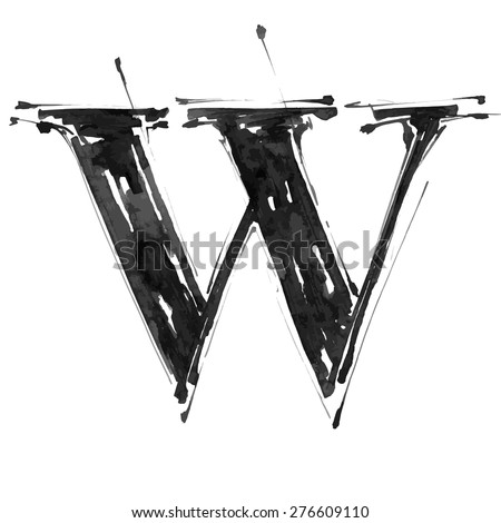 letter W. Alphabet symbol - grunge hand draw paint / vector illustration - stock vector
