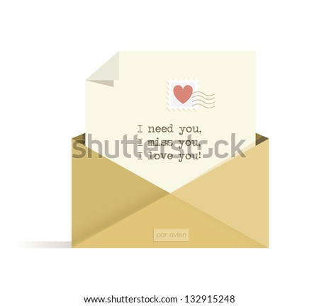 Letter with I need you, I miss you, I love you! words with red heart postal stamp in the opened envelope
