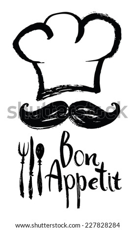 Lettering Bon Appetit Design card with chef hat and moustache - stock vector