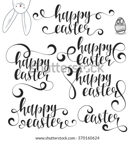 Lettering calligraphy set. Happy easter. Calligraphic phrases Easter with bunny Easter for design greeting card, invitation. Easter day. Design labels. Congratulation text design for printing cards - stock vector