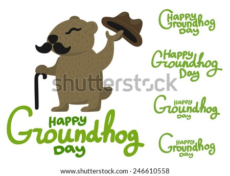 Lettering for Groundhog Day. Groundhog with a mustache and hat - stock vector