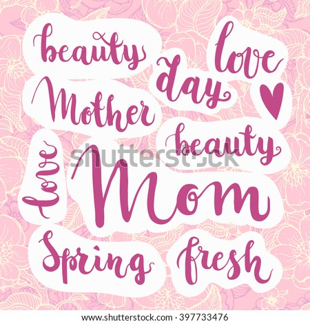 Lettering handwritten phrases mothers day inscriptions stock vector handwritten phrases for mothers day inscriptions for mom congratulations spring signs and m4hsunfo