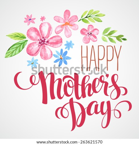 Lettering Happy Mothers Day. Hand-drawn card with flower. Vector illustration EPS 10 - stock vector