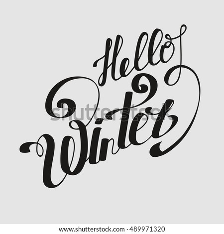 "Lettering ""Hello Winter"". hand drawing font. Twisted inscription. Individual letters. Curls. Uppercase letters."