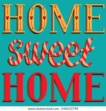 Lettering home sweet home. Vector - stock vector