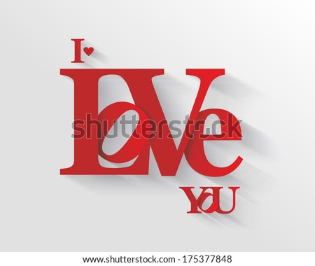 Lettering I LOVE YOU. For themes like Mother's Day, Valentine's Day, holidays. Vector illustration.  - stock vector