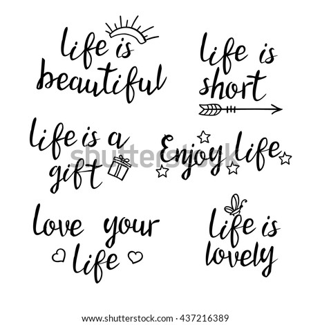 Inspirational Quotes On Love And Life Captivating Lettering Life Quotes Calligraphy Inspirational Quote Stock Vector