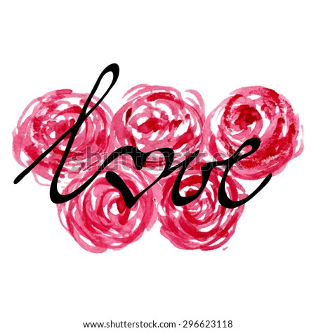Lettering LOVE on watercolor floral background in red and pink colors. Handwritten element for cards on theme of love, valentine's day, holidays. Vector illustration EPS10. - stock vector
