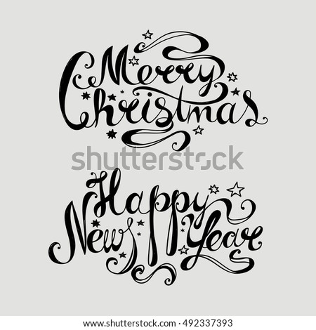 "Lettering ""Merry Christmas and Happy New Year."" Twisted font Hand drawing. Congratulations on Christmas and New Year. Light background, black letters. Retro style."