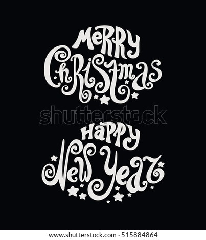 "Lettering ""Merry Christmas"" and ""Happy New Year"". Vintage style, twisted letters. Hand drawing. Individual font. Black background. Holiday greetings Merry Christmas and Happy New Year."