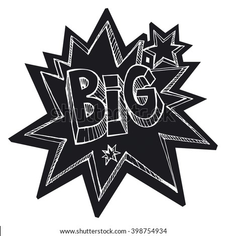 "lettering phrase ""BIG"", doodle style"