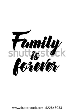 Family Is Forever Quotes Impressive Lettering Quotes Motivation About Life Quote Stock Vector