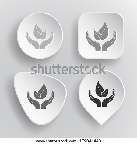 life in hands. White flat vector buttons on gray background.