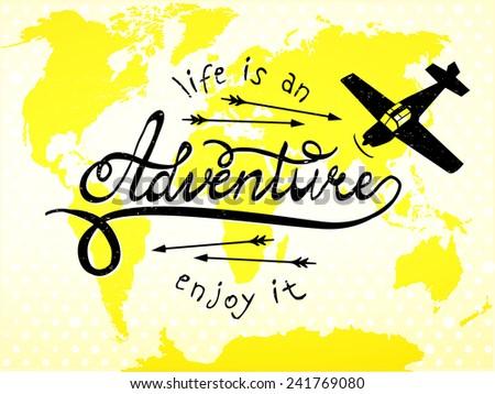 Life is an adventure, enjoy it! - type design - vector illustration - stock vector