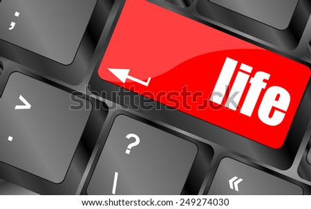Life key in place of enter key - social concept - stock vector