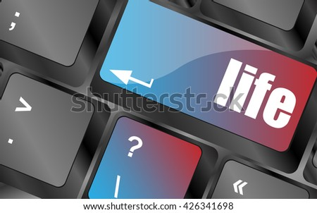 Life key in place of enter key - social concept vector, keyboard keys, keyboard button - stock vector