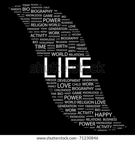 LIFE. Word collage on black background. Vector illustration. Illustration with different association terms. - stock vector