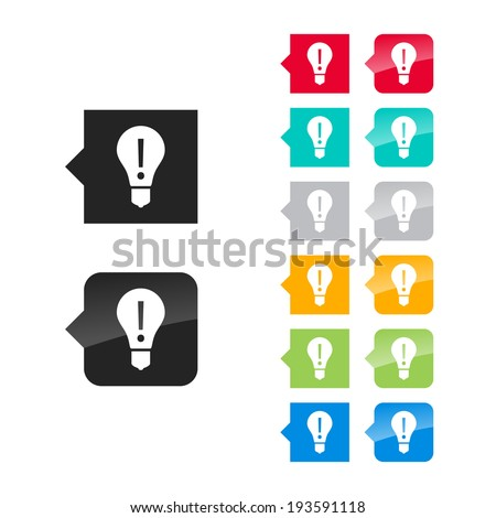 Light bulb, attention icon for user interface - flat and glossy style, color variations. Stylized square speech bubbles with symbol. - stock vector