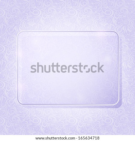 Light Purple Rectangle Piece of Glass Framework on Abstract Swirl Pattern. Advertising Brochure with Place for Text. Vector Illustration. - stock vector