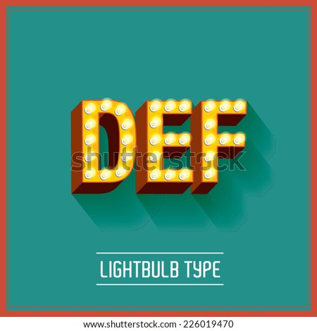 lightbulb typeface vector/illustration d,e,f - stock vector