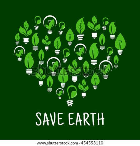 Lightbulbs like leafs in screw in shape of heart. Idea of saving nature and ecological environment, care about energy consumption. - stock vector
