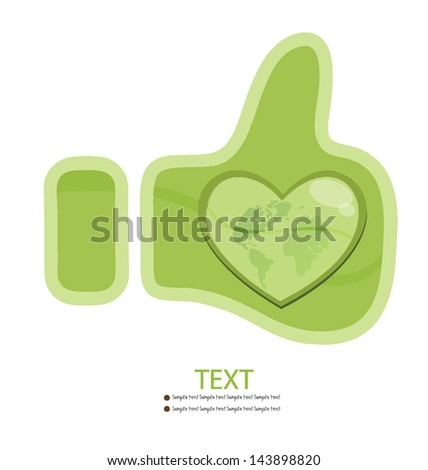 Like button. Go green. Save world. vector illustration.