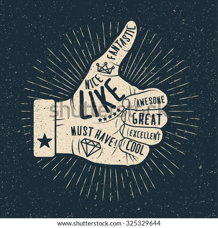 Like hand. Vintage styled vector illustration. - stock vector