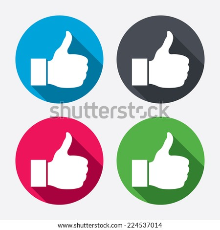 Like sign icon. Thumb up sign. Hand finger up symbol. Circle buttons with long shadow. 4 icons set. Vector