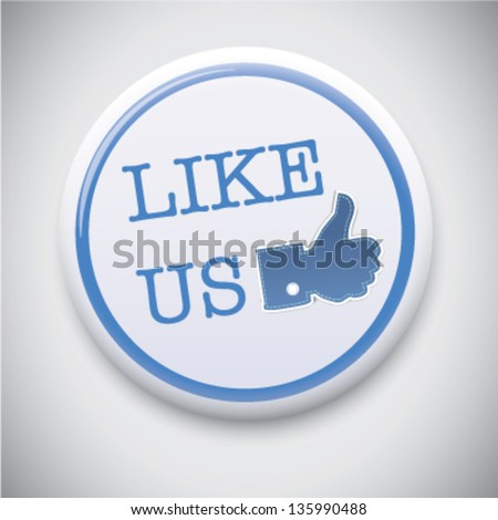 Like Us - Vector Button Badge - stock vector