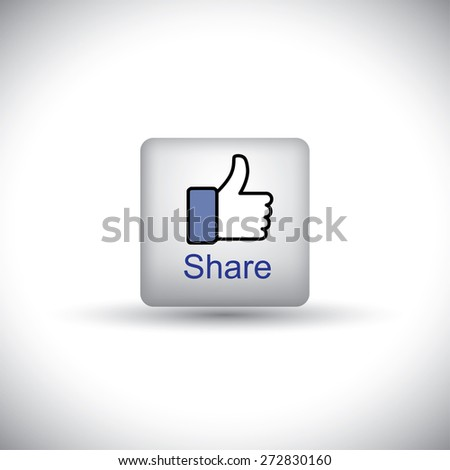 like vector button icon with words share and thumbs up hand symbol  for social media websites and mobile apps - stock vector
