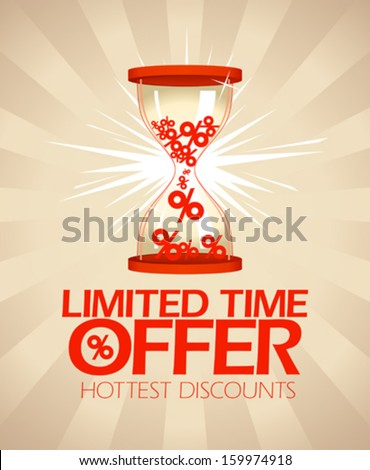 Limited time offer, hottest discounts design with hourglass. - stock vector