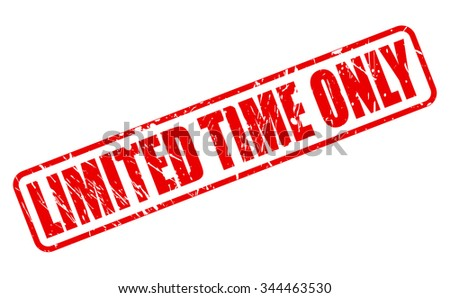 LIMITED TIME ONLY red stamp text on white - stock vector