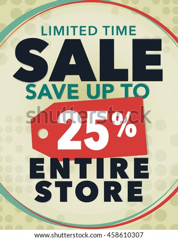Limited time sale save up to 25% off poster