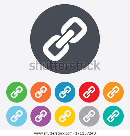 Link sign icon. Hyperlink chain symbol. Round colourful 11 buttons. Vector - stock vector