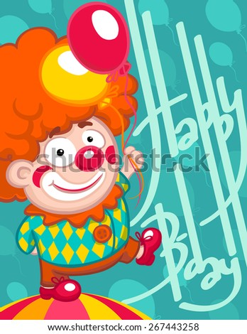 Little cute cartoon clown with red nose yellow and pink balloon and orange wig on blue-green background with balloons. Happy birthday post card with handwritten lettering words - stock vector