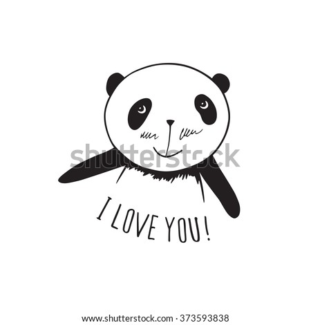 Little cute panda. I love you! Greeting card for Valentine's Day, Mother's Day, Father's Day, birthday, wedding. Hand drawn panda for your design. Doodles, sketch. Vector illustration. - stock vector