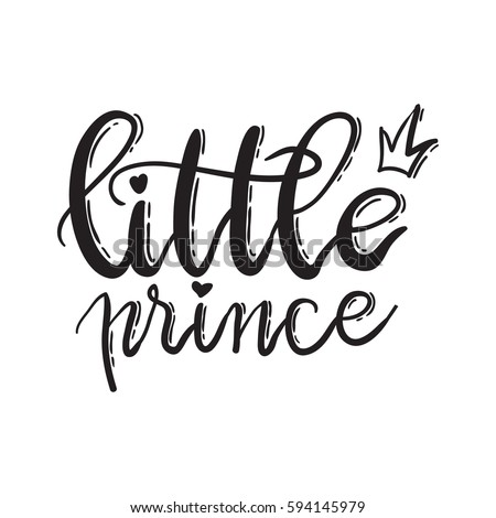 Little Prince Lettering Typography Fairy Tale Stock Vector 594145979 Shutterstock